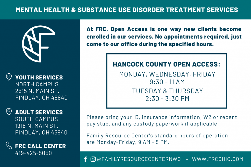 FRC Open Access - Mental Health & Substance Use Treatment - No appointment necessary - call 419-425-5050