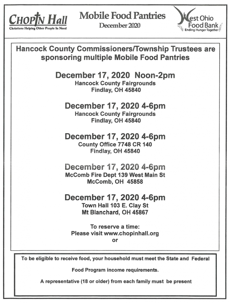 Mobile Food Pantries - 12/17 - 12-2pm Findlay Fairgrounds, 12/17 4-6pm Fairgrounds, 12/17 4-6pm County Office CR 140, 12/17 4-6pm McComb Fire Dept, 12/17 4-6pm Town Hall Mt. Blanchard